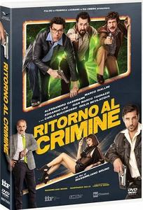 Ritorno al crimine (2021) DVD5 CUSTOM ITA